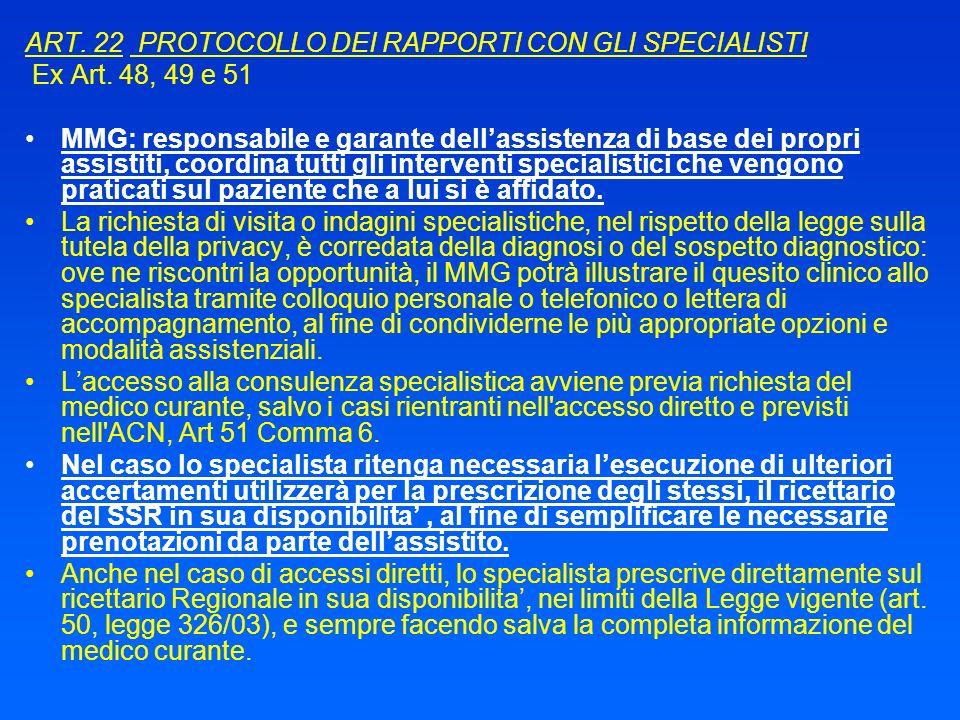 ART. 22 PROTOCOLLO DEI RAPPORTI CON GLI SPECIALISTI