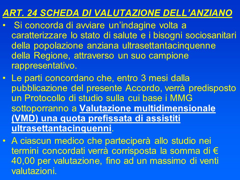 ART. 24 SCHEDA DI VALUTAZIONE DELL'ANZIANO