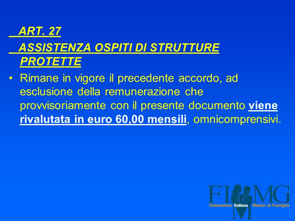 ART. 27 ASSISTENZA OSPITI DI STRUTTURE PROTETTE.