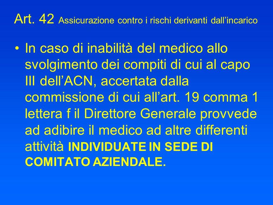 Art. 42 Assicurazione contro i rischi derivanti dall'incarico