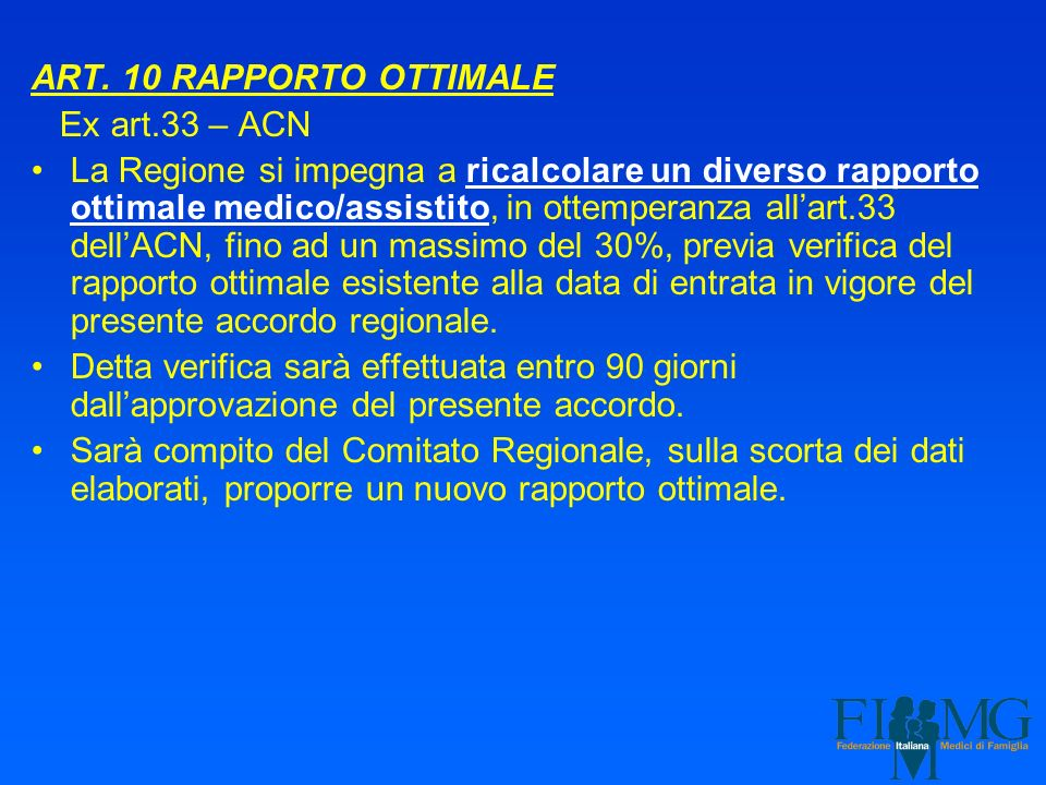 ART. 10 RAPPORTO OTTIMALE Ex art.33 – ACN.