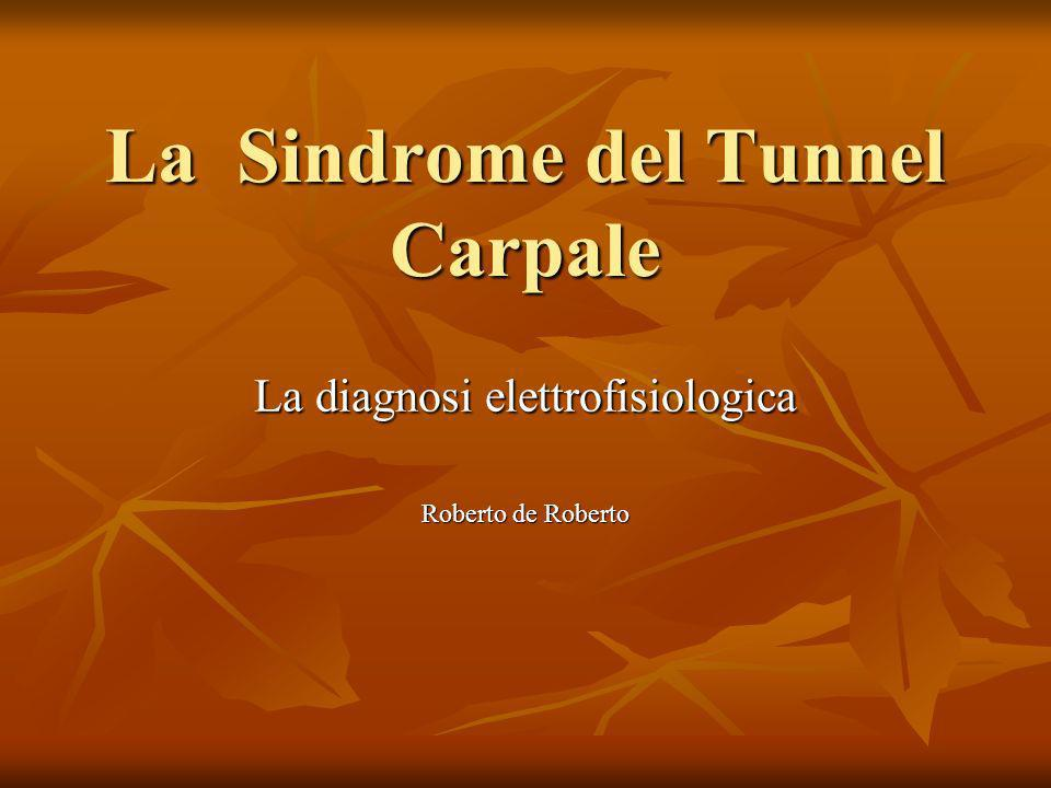 La Sindrome del Tunnel Carpale