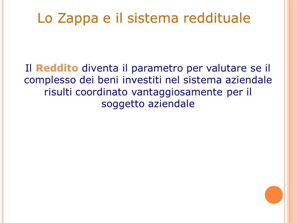 Lo Zappa e il sistema reddituale