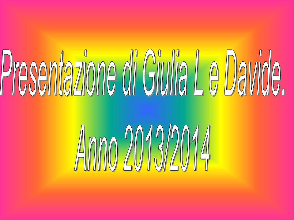 Presentazione di Giulia L e Davide.