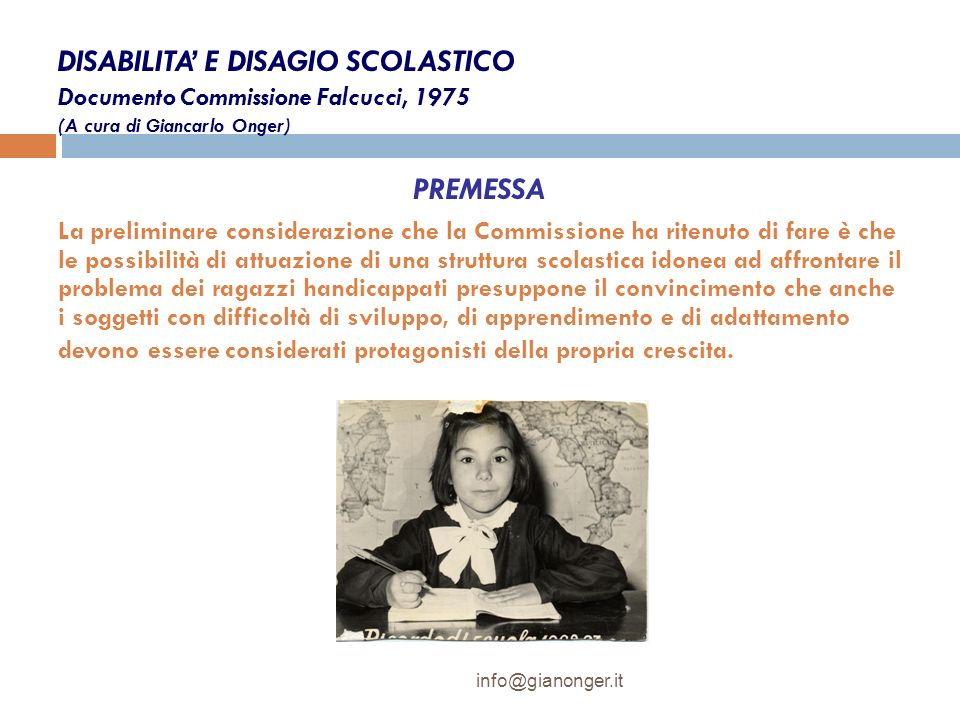 DISABILITA' E DISAGIO SCOLASTICO Documento Commissione Falcucci, 1975 (A cura di Giancarlo Onger)