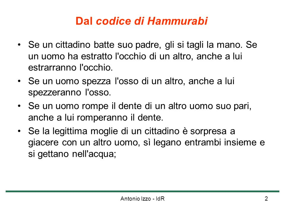 Dal codice di Hammurabi
