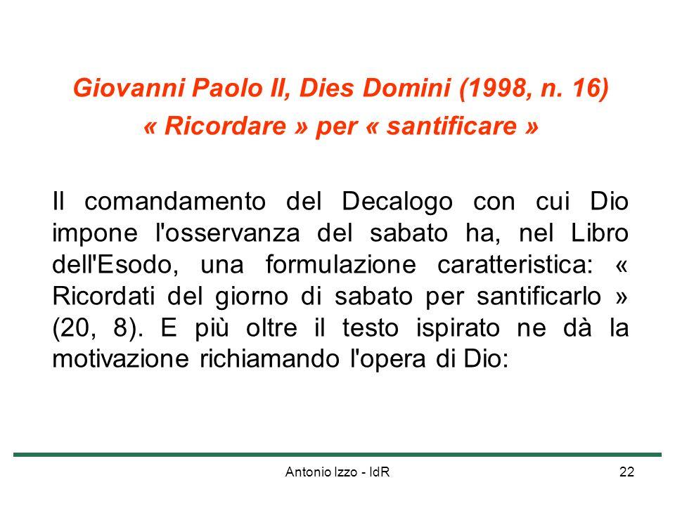 Giovanni Paolo II, Dies Domini (1998, n. 16)