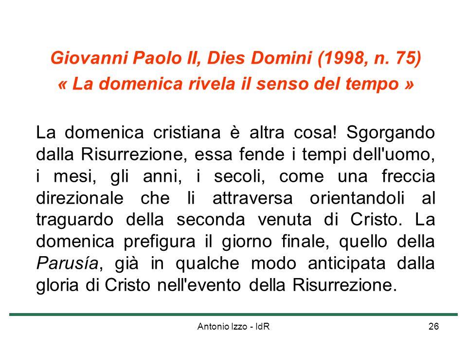 Giovanni Paolo II, Dies Domini (1998, n. 75)