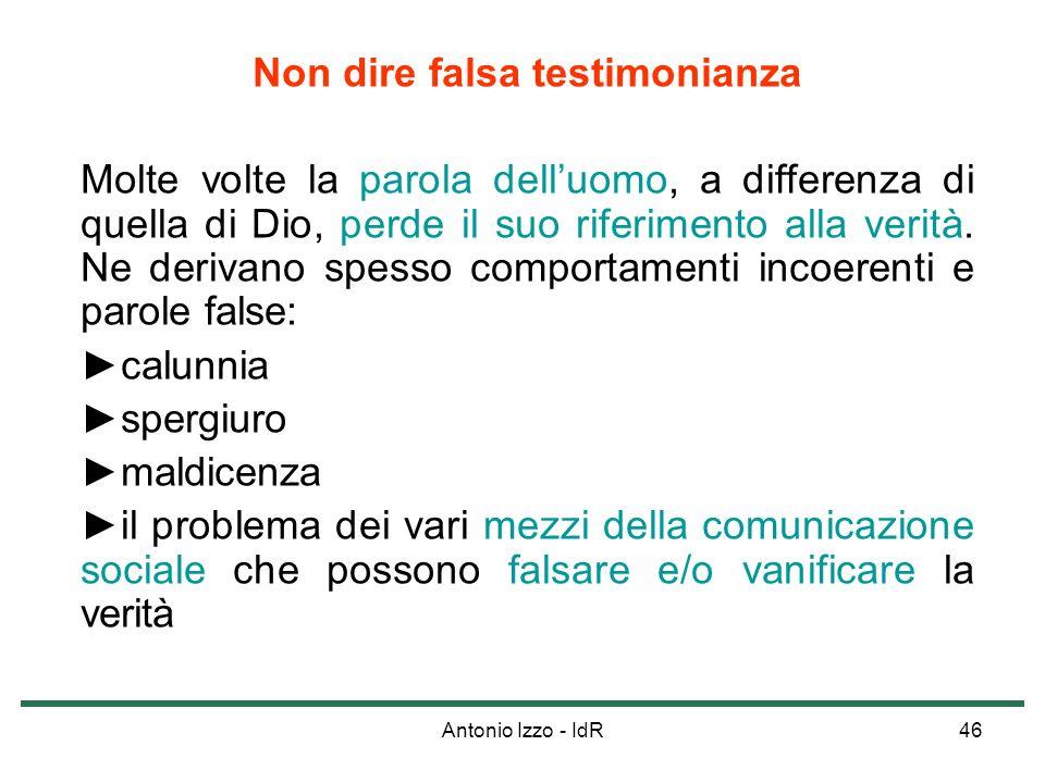 Non dire falsa testimonianza
