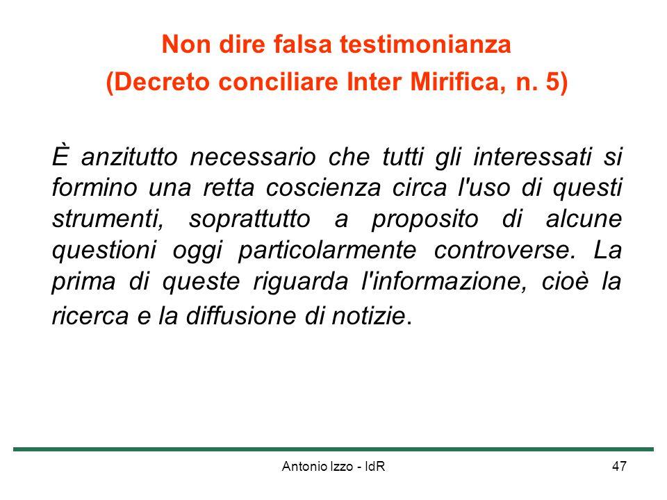 (Decreto conciliare Inter Mirifica, n. 5)