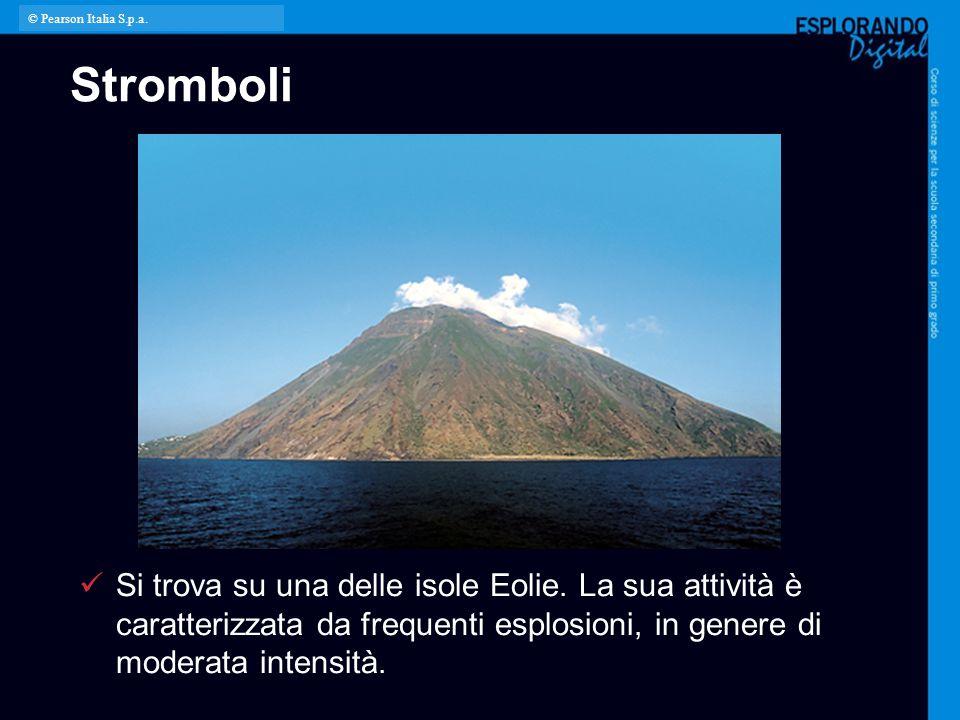 © Pearson Italia S.p.a. Stromboli. Per l'insegnante: