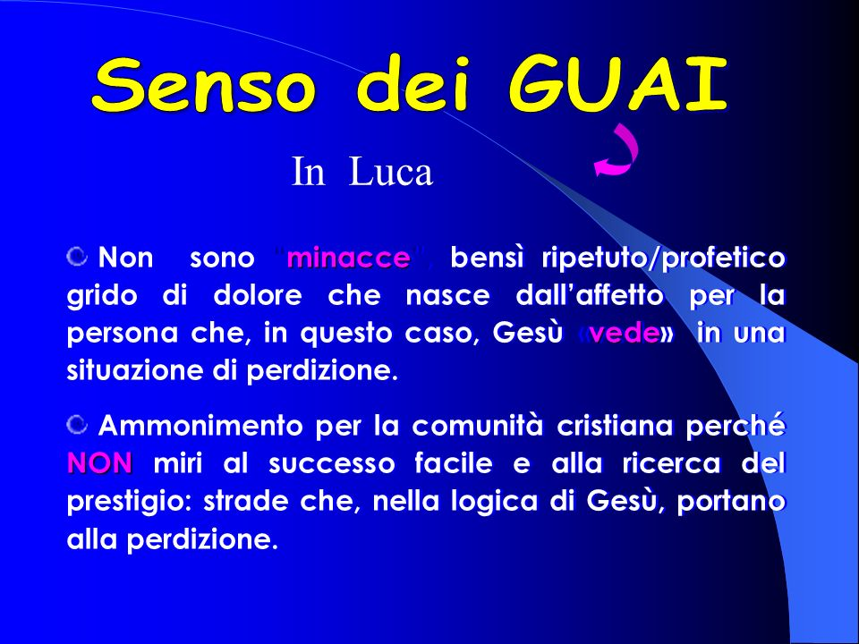 Senso dei GUAI In Luca.