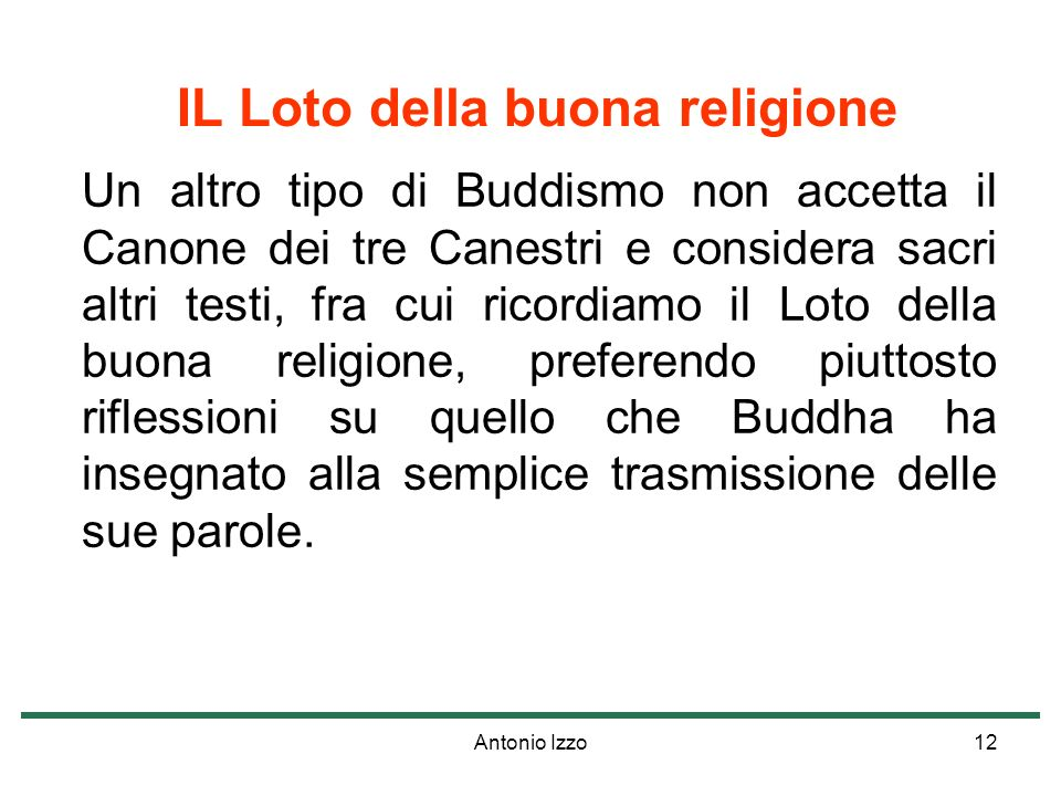 IL Loto della buona religione
