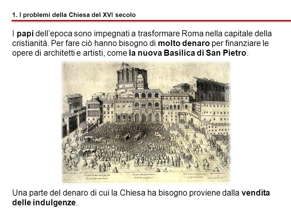 1. I problemi della Chiesa del XVI secolo