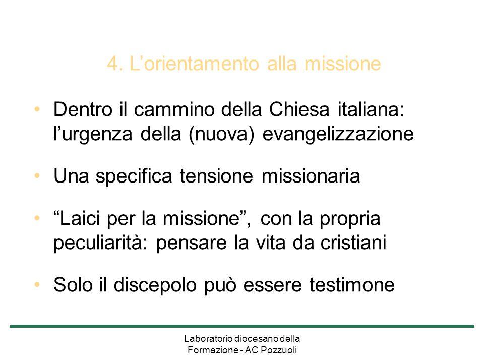 4. L'orientamento alla missione