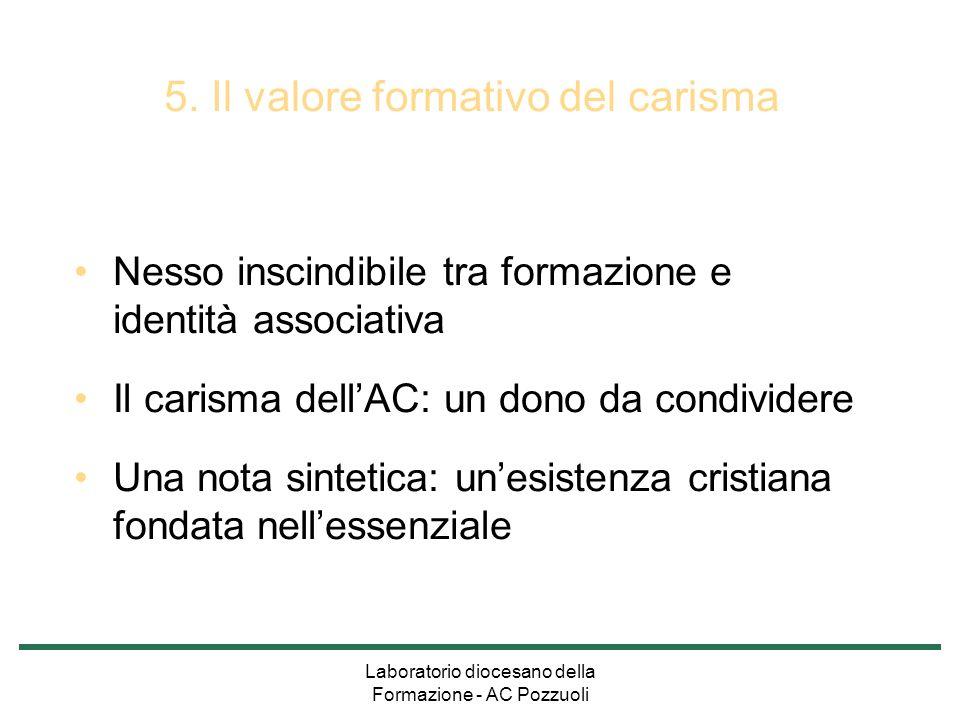 5. Il valore formativo del carisma
