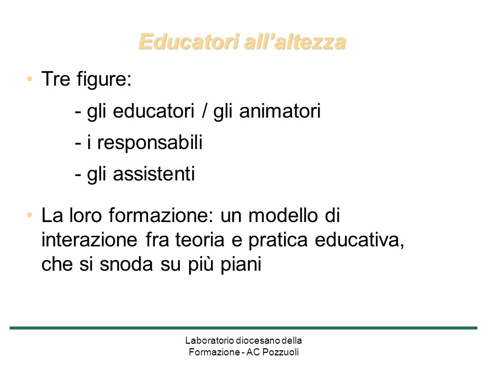 Educatori all'altezza