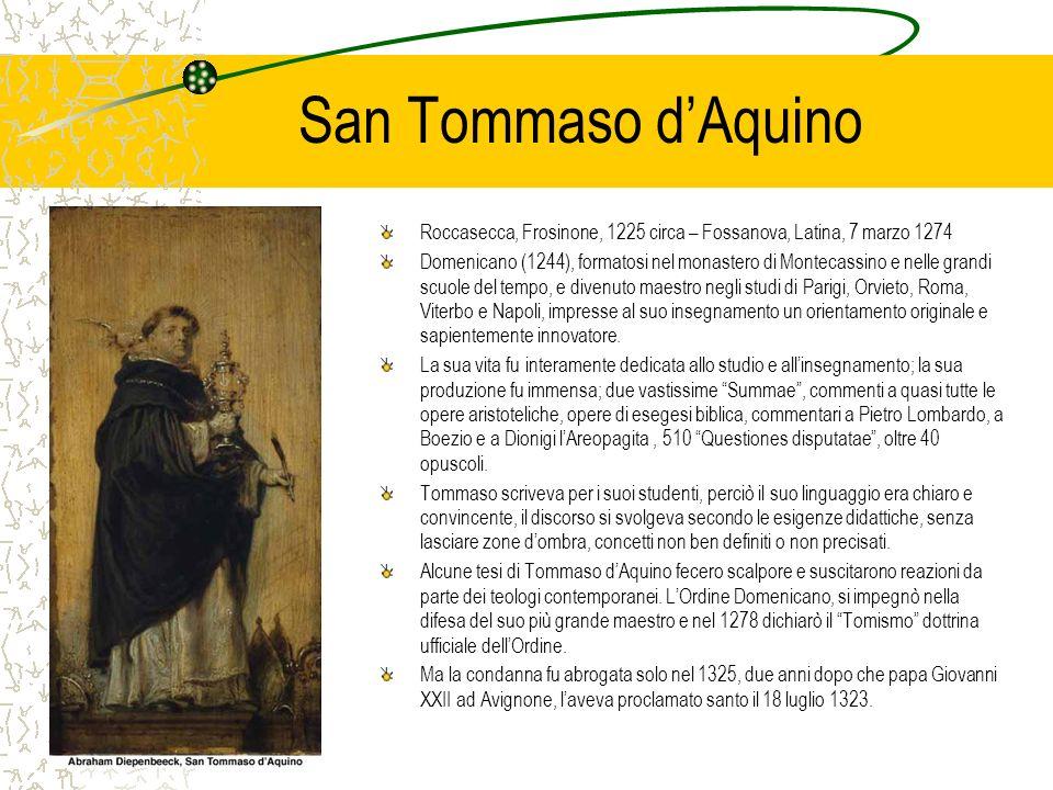 San Tommaso d'Aquino Roccasecca, Frosinone, 1225 circa – Fossanova, Latina, 7 marzo 1274.