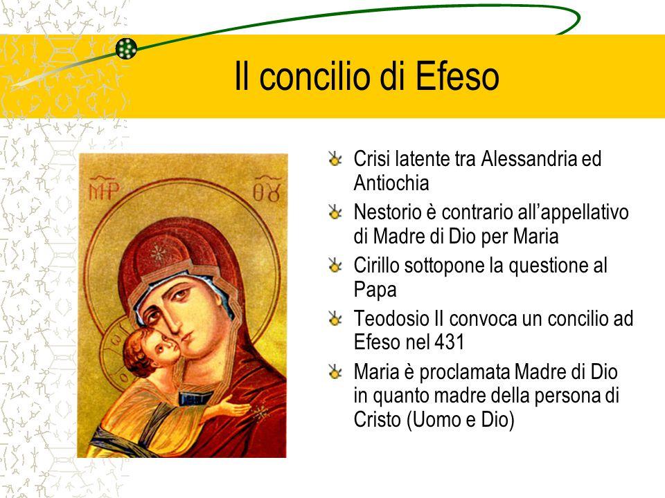 Il concilio di Efeso Crisi latente tra Alessandria ed Antiochia