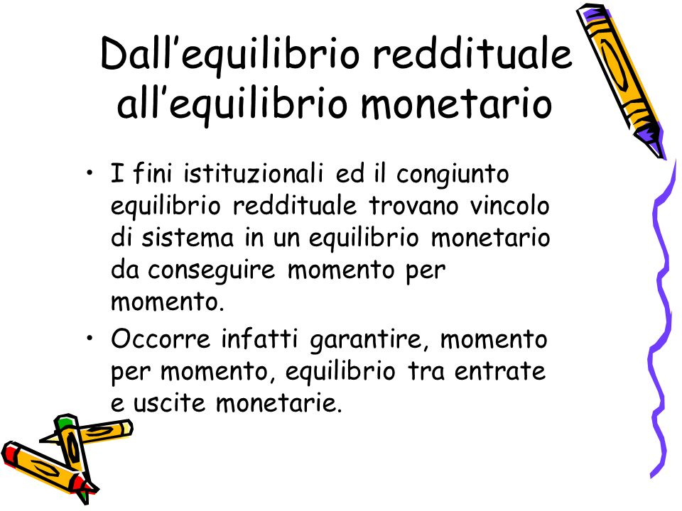 Dall'equilibrio reddituale all'equilibrio monetario