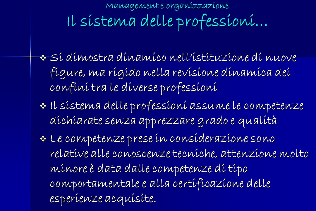 Management e organizzazione Il sistema delle professioni…