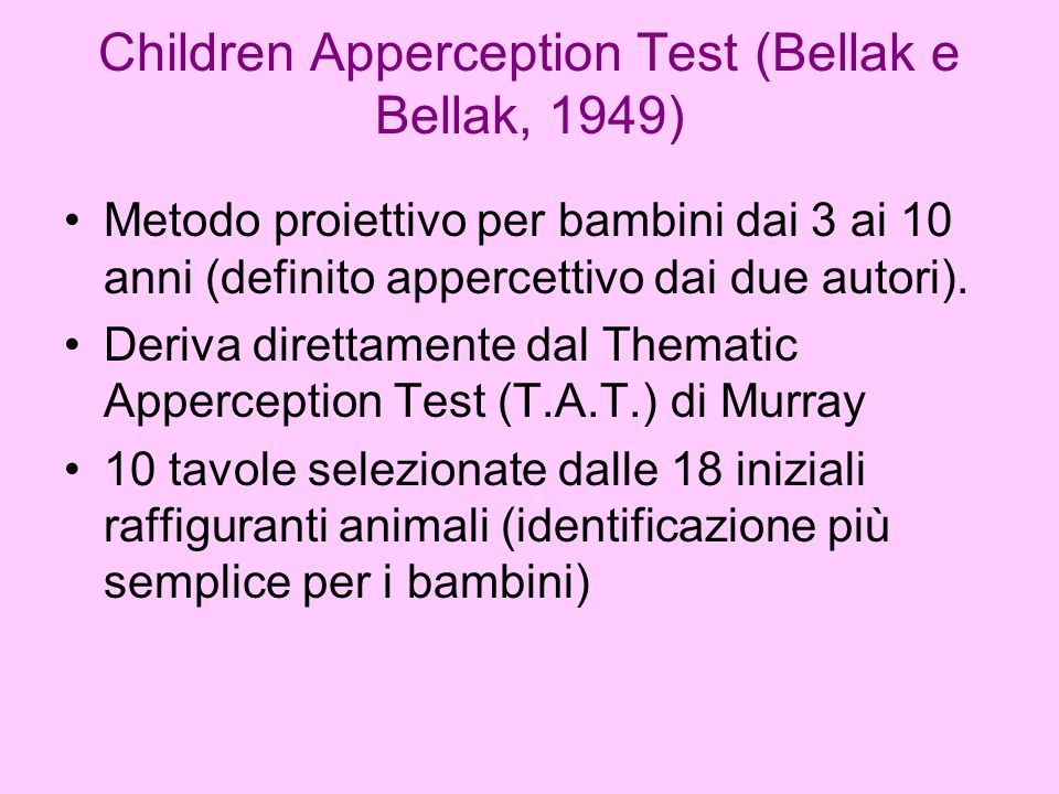 Children Apperception Test (Bellak e Bellak, 1949)