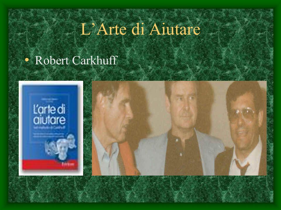 L'Arte di Aiutare Robert Carkhuff