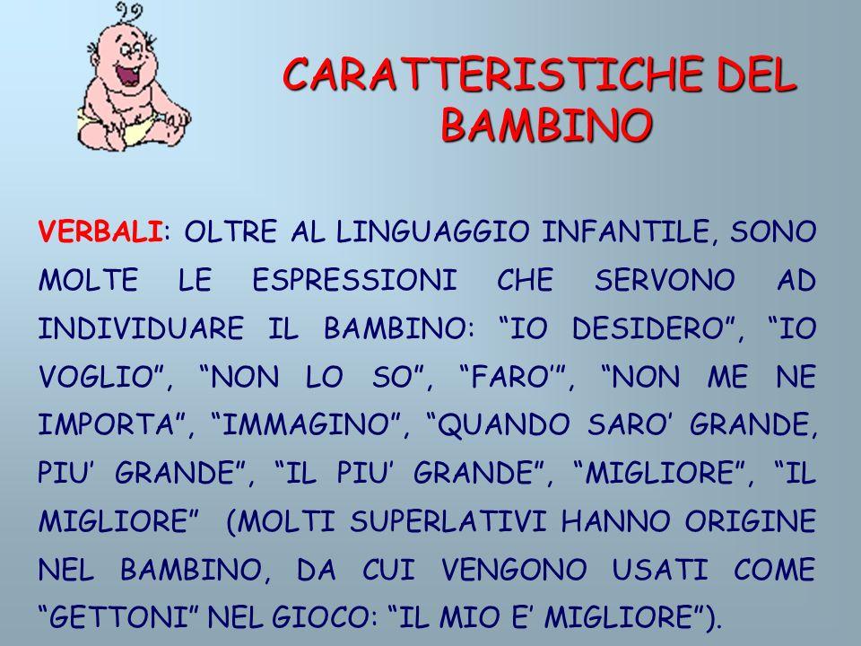 CARATTERISTICHE DEL BAMBINO