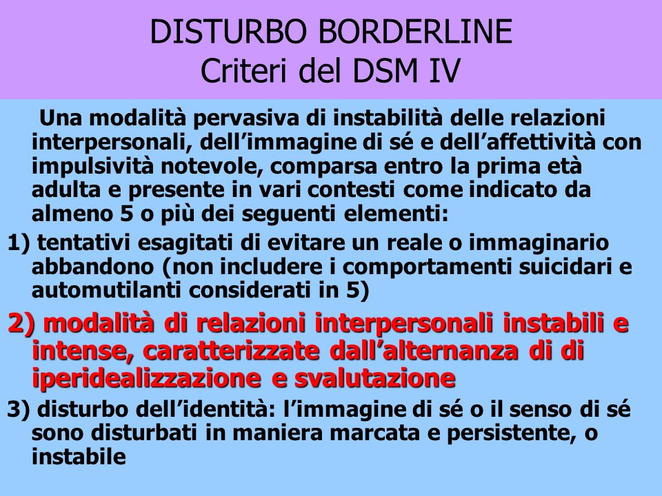 DISTURBO BORDERLINE Criteri del DSM IV