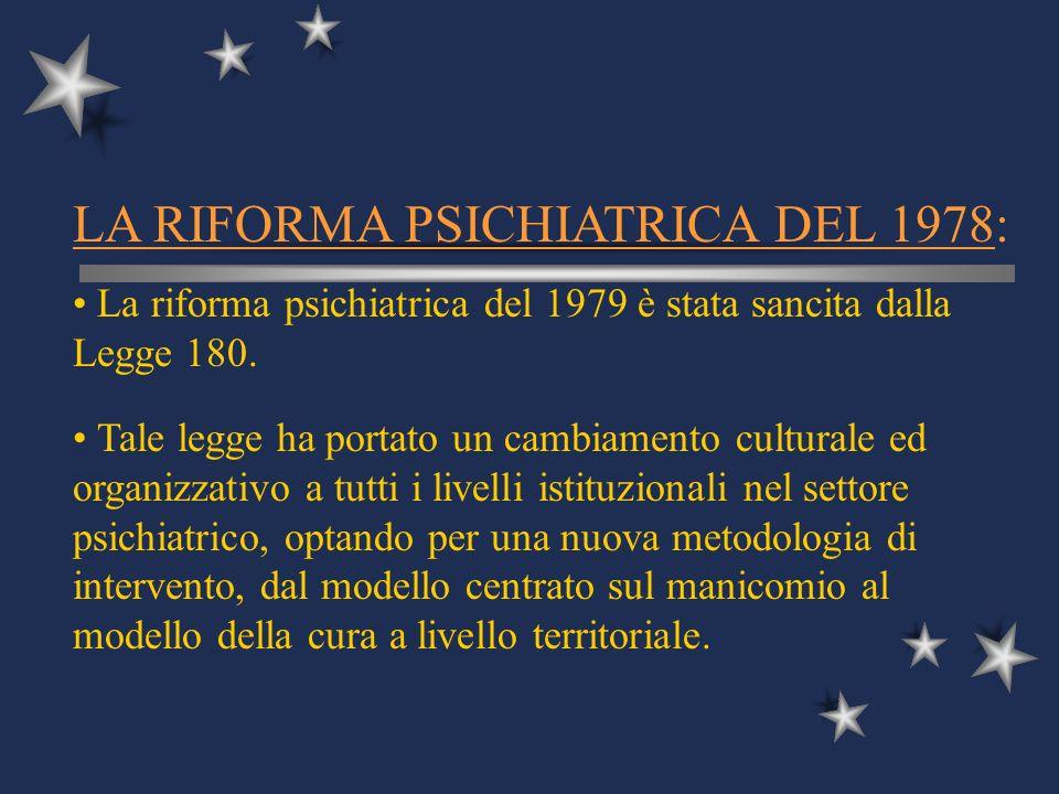 LA RIFORMA PSICHIATRICA DEL 1978: