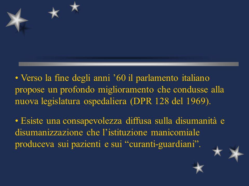 Verso la fine degli anni '60 il parlamento italiano propose un profondo miglioramento che condusse alla nuova legislatura ospedaliera (DPR 128 del 1969).