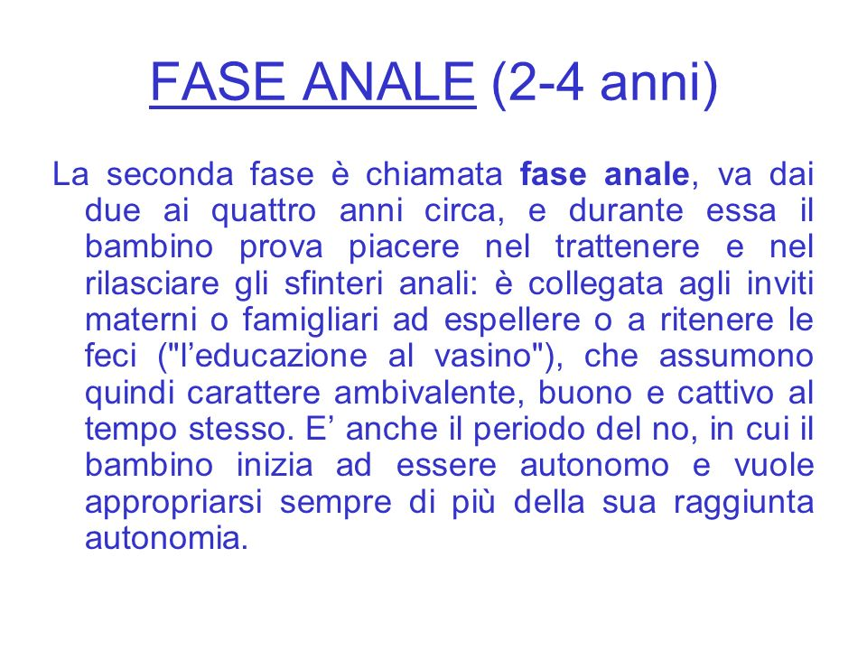 FASE ANALE (2-4 anni)