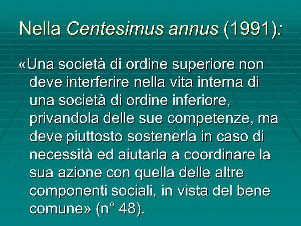 Nella Centesimus annus (1991):