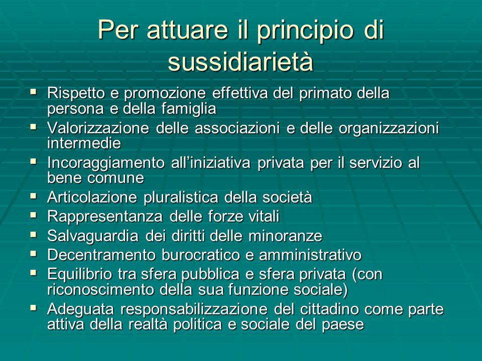Per attuare il principio di sussidiarietà