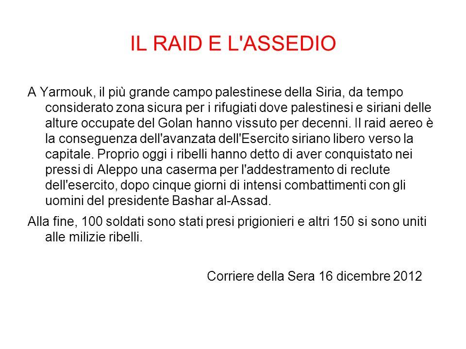 IL RAID E L ASSEDIO