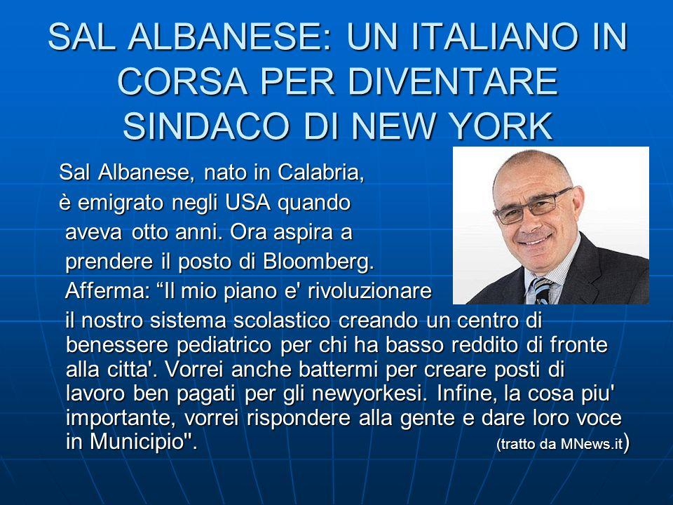 SAL ALBANESE: UN ITALIANO IN CORSA PER DIVENTARE SINDACO DI NEW YORK