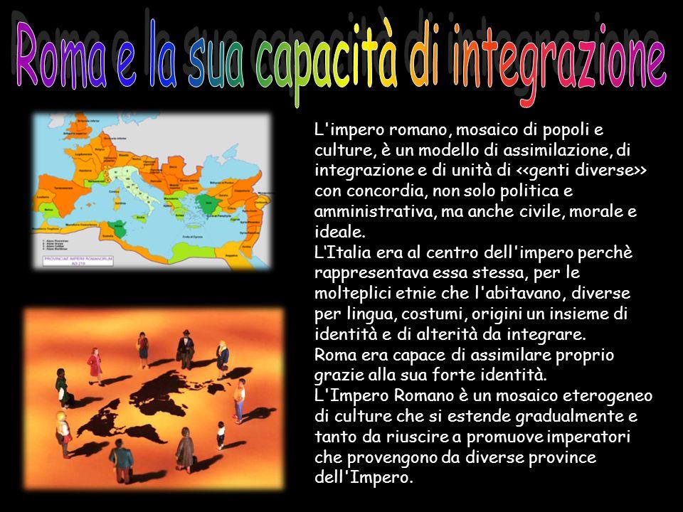 Roma e la sua capacità di integrazione