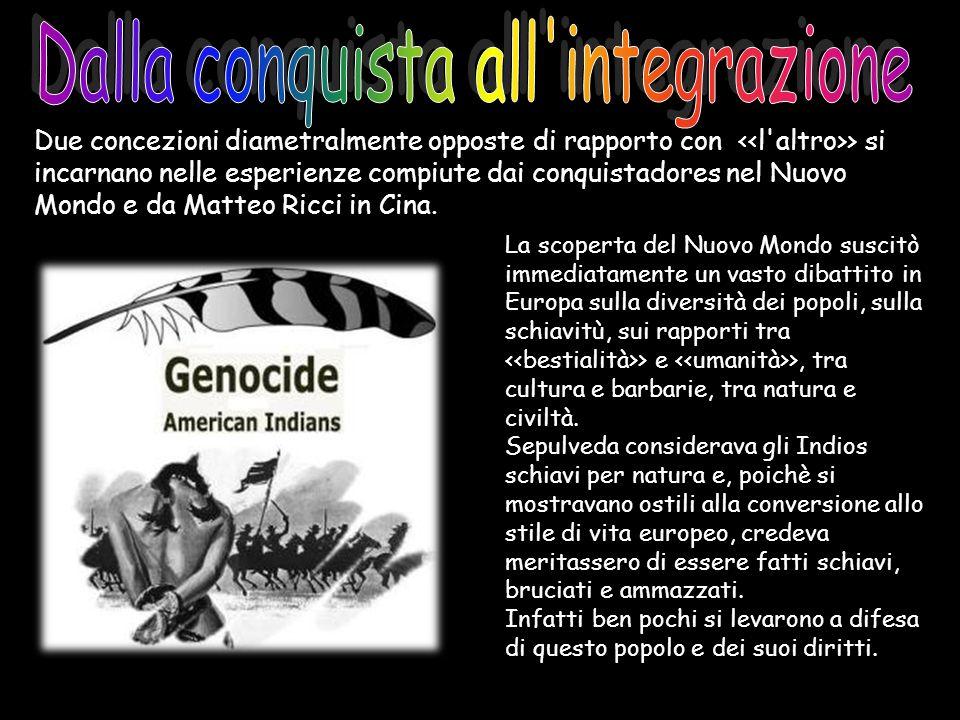 Dalla conquista all integrazione