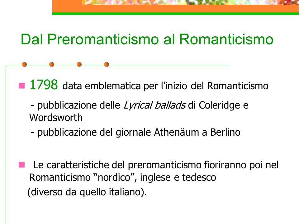 Dal Preromanticismo al Romanticismo