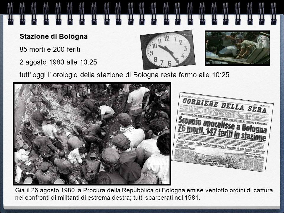Stazione di Bologna 85 morti e 200 feriti 2 agosto 1980 alle 10:25