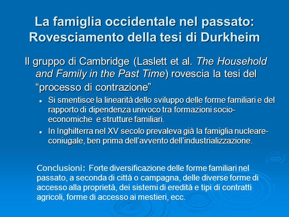 La famiglia occidentale nel passato: Rovesciamento della tesi di Durkheim