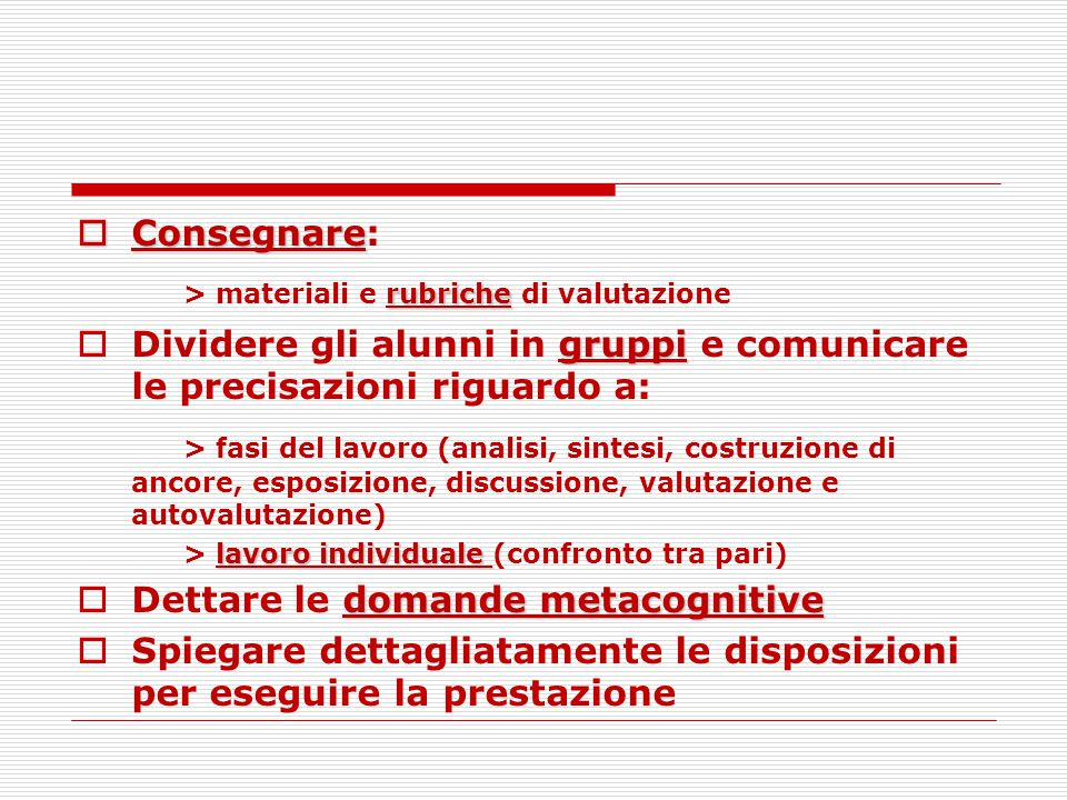 > materiali e rubriche di valutazione