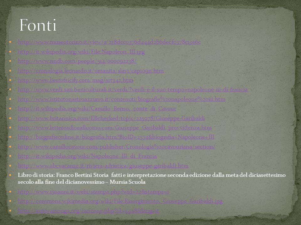 Fonti http://www.museotorino.it/view/s/238dcc0376d444d2b6decf0378c13e6c. http://it.wikipedia.org/wiki/File:Napoleon_III.jpg.