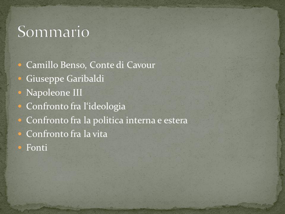 Sommario Camillo Benso, Conte di Cavour Giuseppe Garibaldi