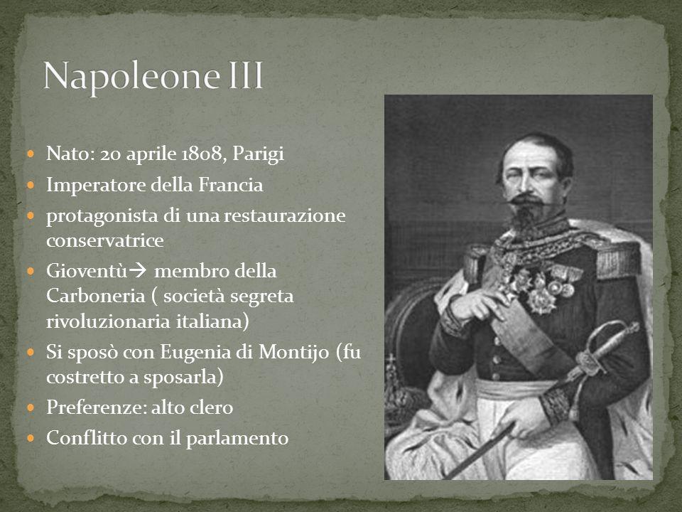 Napoleone III Nato: 20 aprile 1808, Parigi Imperatore della Francia