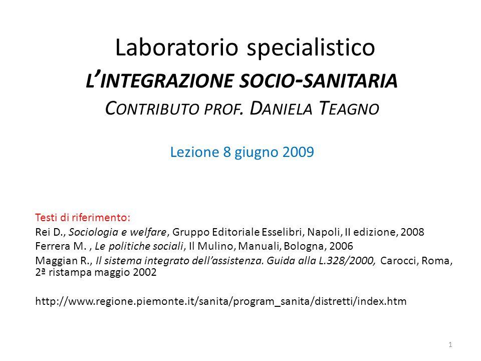 Laboratorio specialistico l'integrazione socio-sanitaria Contributo prof. Daniela Teagno
