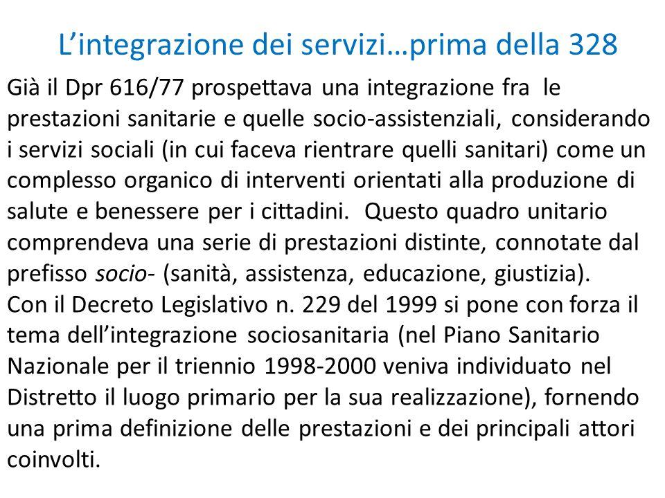 L'integrazione dei servizi…prima della 328