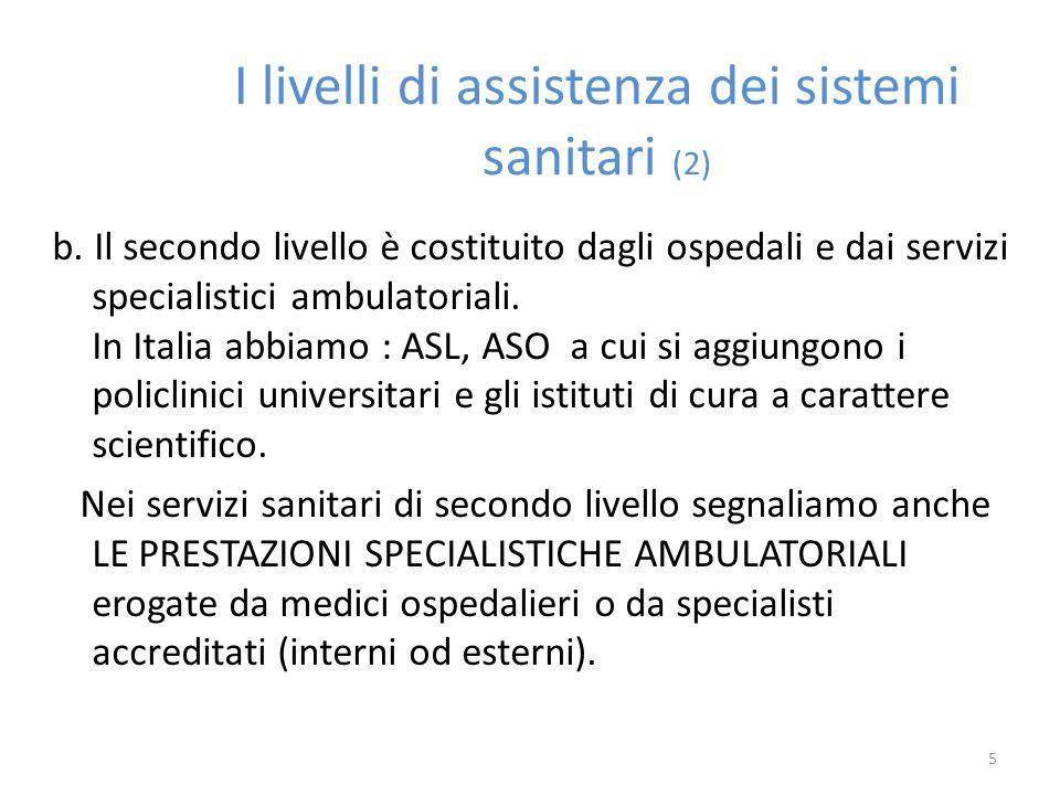 I livelli di assistenza dei sistemi sanitari (2)