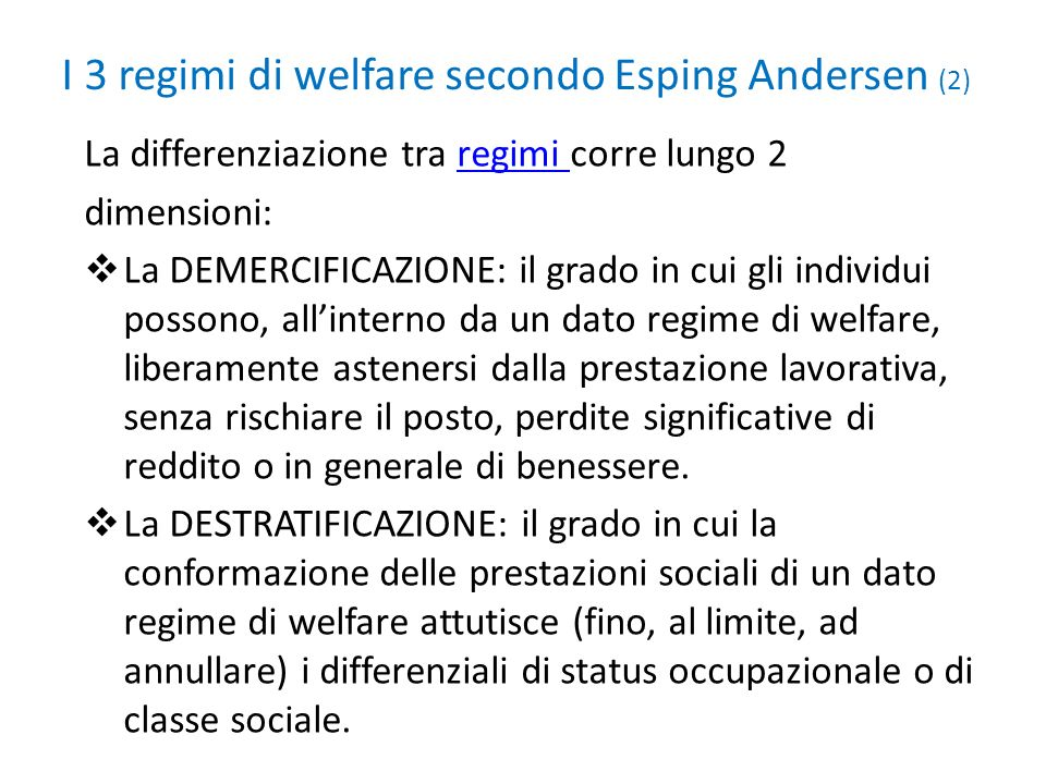 I 3 regimi di welfare secondo Esping Andersen (2)