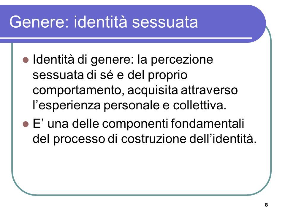 Genere: identità sessuata